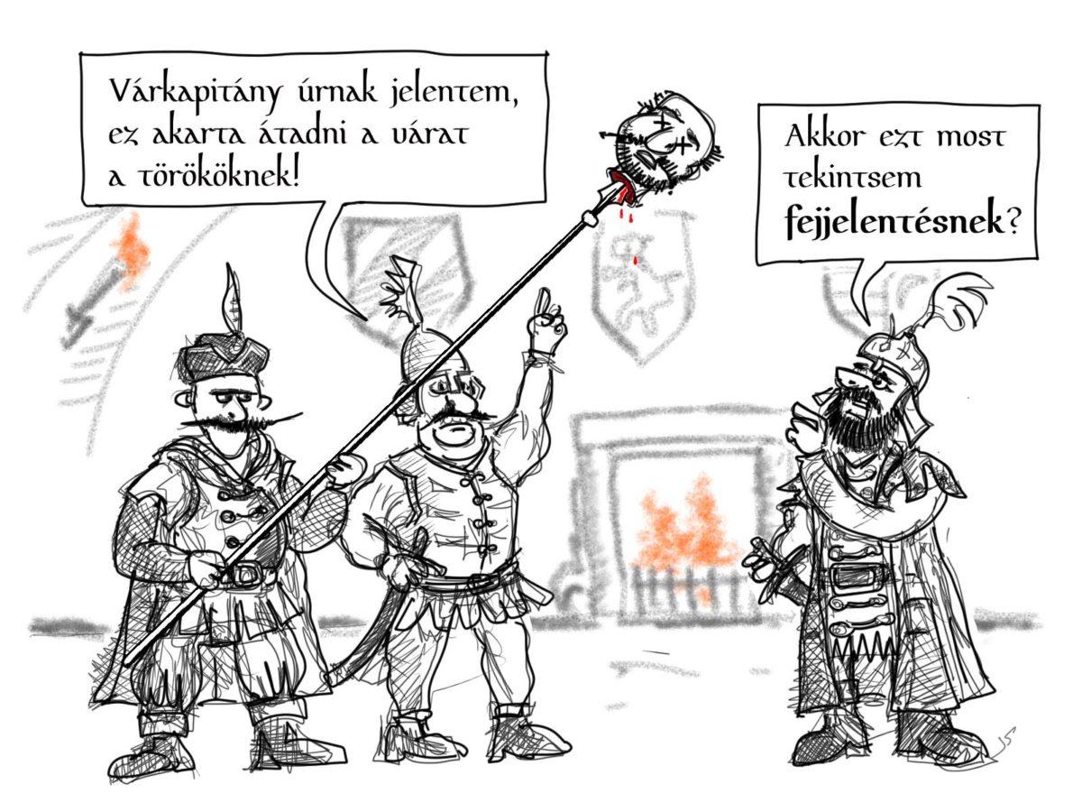 karikatűra- végvári fejjelentés